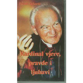 Kardinal vjere, pravde i ljubavi (VHS)