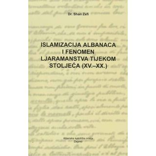 Islamizacija Albanaca i fenomen ljaramanstva tijekom stoljeća (XV.-XX.)