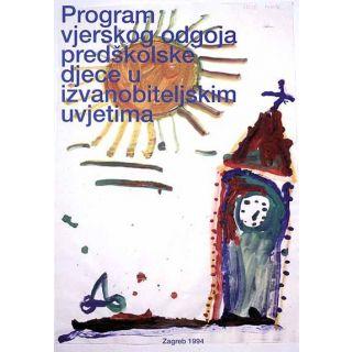 Program vjerskog odgoja predškolske djece u izvanobiteljskim uvjetima