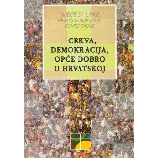 Crkva, demokracija, opće dobro u Hrvatskoj