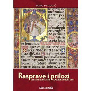 Rasprave i prilozi iz stare hrvatske glazbene prošlosti