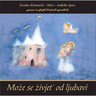 Može se živjet' od ljubavi (CD)