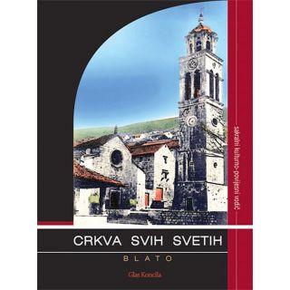 Crkva Svih svetih - Blato
