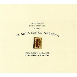 O, mila Majko nebeska (CD)