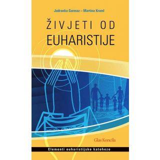 Živjeti od euharistije