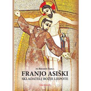 Franjo Asiški skladatelj Božje ljepote