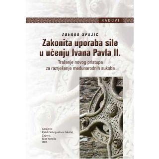 Zakonita uporaba sile u učenju Ivana Pavla II.