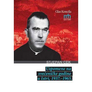 Uspomene na svećeničke godine u Istri, 1937. – 1965.
