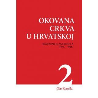 Okovana Crkva u Hrvatskoj - Svezak II.