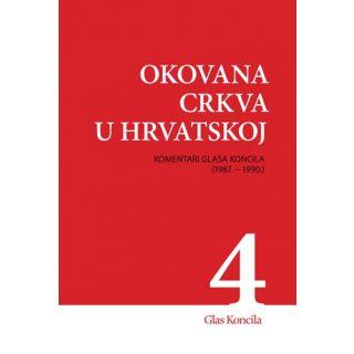 Okovana Crkva u Hrvatskoj - Svezak IV.