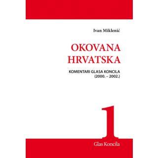 Okovana Hrvatska - Svezak I.