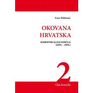 Okovana Hrvatska - Svezak II.