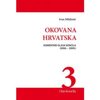 Okovana Hrvatska - Svezak III.